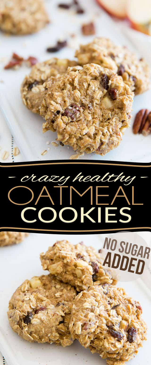 Healthy Cookies No Sugar  Crazy Healthy Oatmeal Cookies No Sugar Added • The
