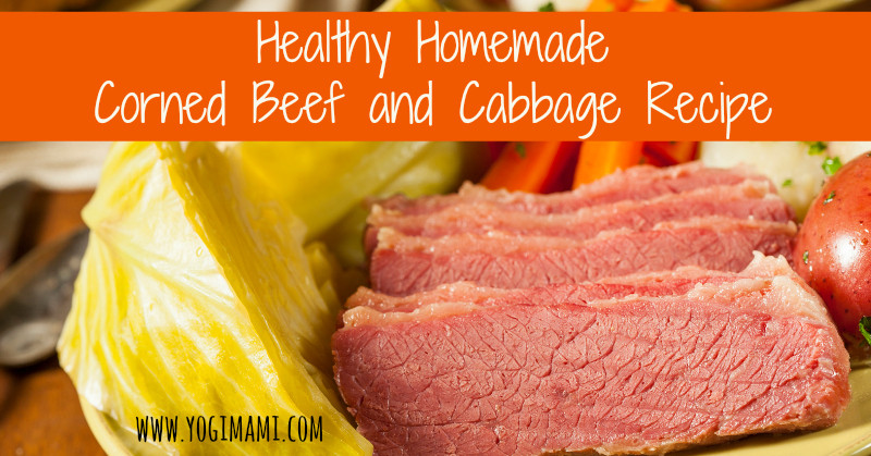 Healthy Corned Beef And Cabbage  Healthy Corned Beef and Cabbage – Yogi Mami