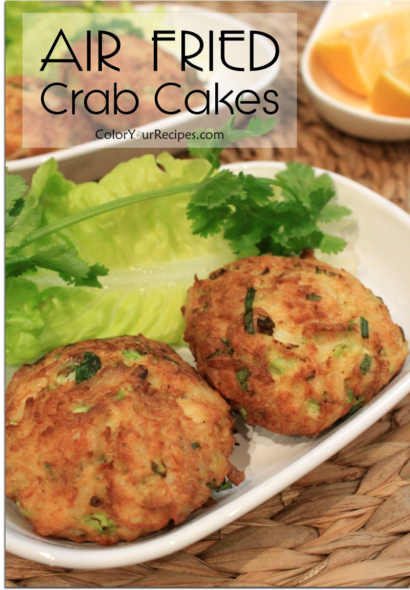 Healthy Crab Cake Recipe  Healthy Version of Crab Cake with Air Fryer • Color Your