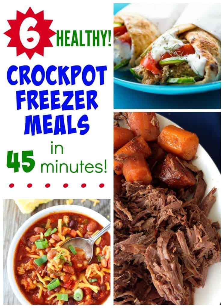 Healthy Crock Pot Dinners  6 Healthy Crock Pot Freezer Meals in 45 Minutes The