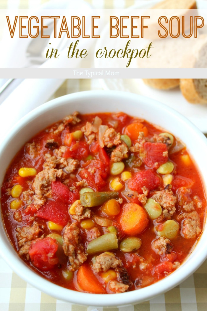 Healthy Crock Pot Recipes With Ground Beef  Easy Crock Pot Ve able Beef Soup · The Typical Mom