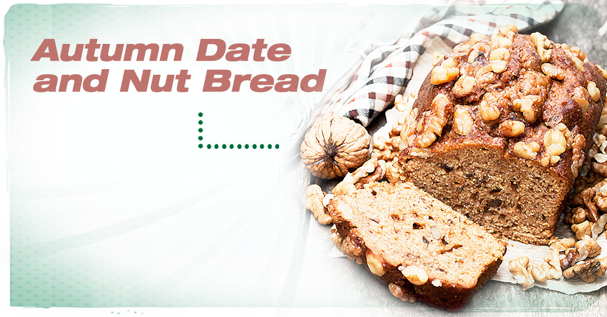 Healthy Date Bread Recipe  Autumn Date and Nut Bread Recipe