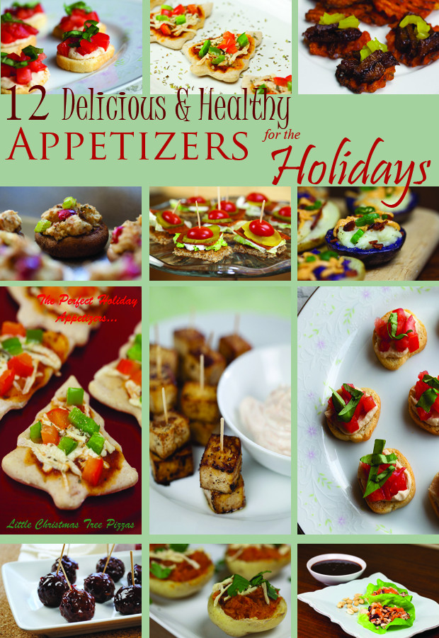 Healthy Delicious Appetizers  12 Healthy & Delicious Vegan Appetizers for the Holidays