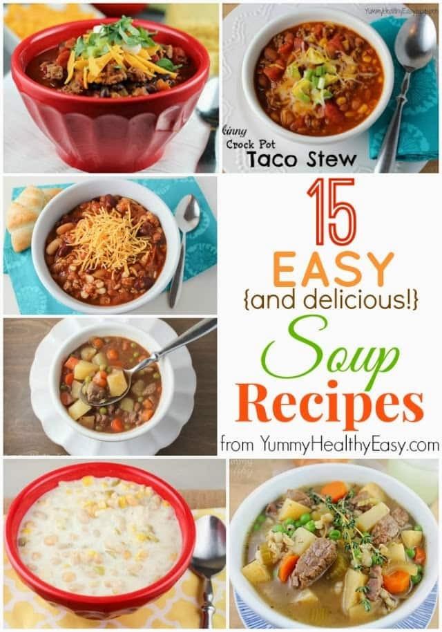 Healthy Delicious Soups  15 Easy & Delicious Soup Recipes Yummy Healthy Easy