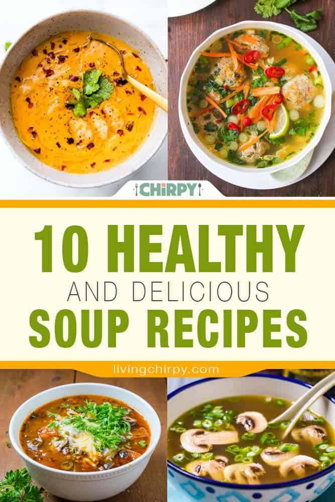 Healthy Delicious Soups  10 Healthy and Delicious Soup Recipes