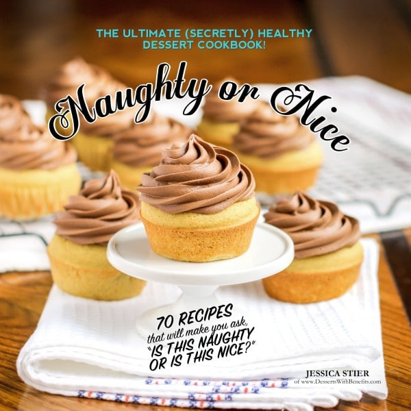 Healthy Dessert Cookbook  Naughty Nice Cookbook Desserts With Benefits