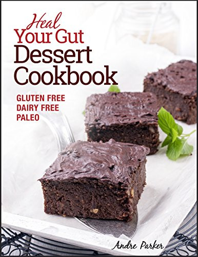 Healthy Dessert Cookbook  Best Dairy Free Cookbooks on Amazon The Best of Life