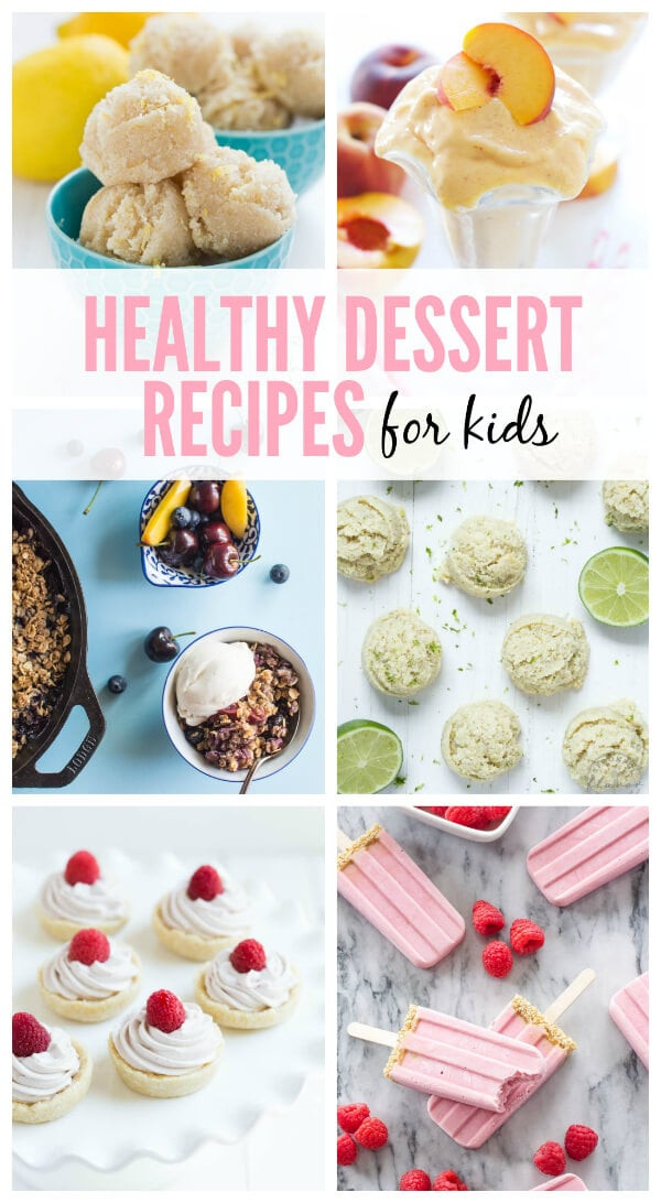 Healthy Desserts For Kids  Healthy Summer Dessert Recipes for Kids Spoonful of Flavor