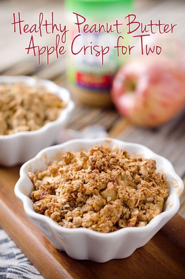Healthy Desserts For Two  Healthy Peanut Butter Apple Crisp for Two Page 2 of 2