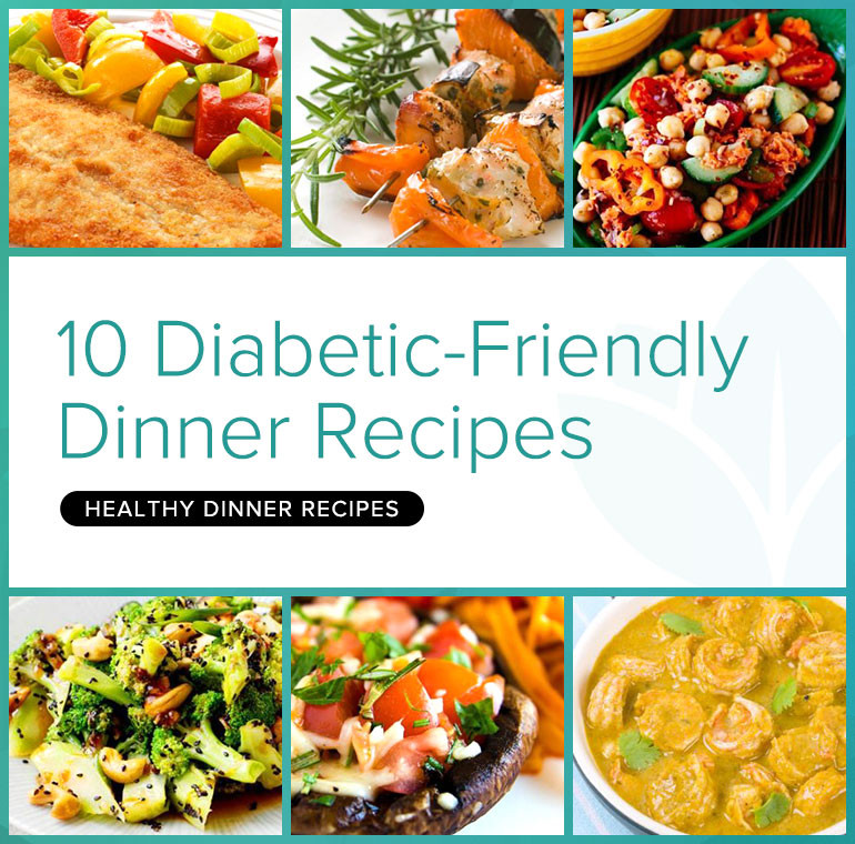 Healthy Diabetic Dinners  The Recipes Deliciously Healthy Dinners