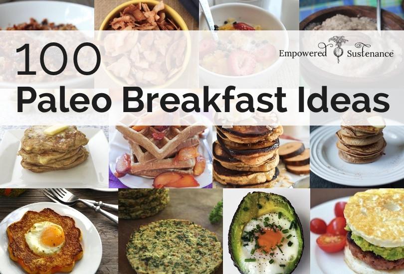 Healthy Diet Breakfast Recipes  100 Paleo Breakfast Ideas Something for everyone
