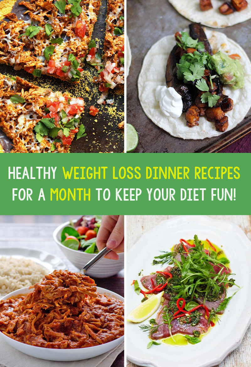Healthy Dinner Ideas For Weight Loss  Healthy Weight Loss Dinner Recipes For A Month To Keep
