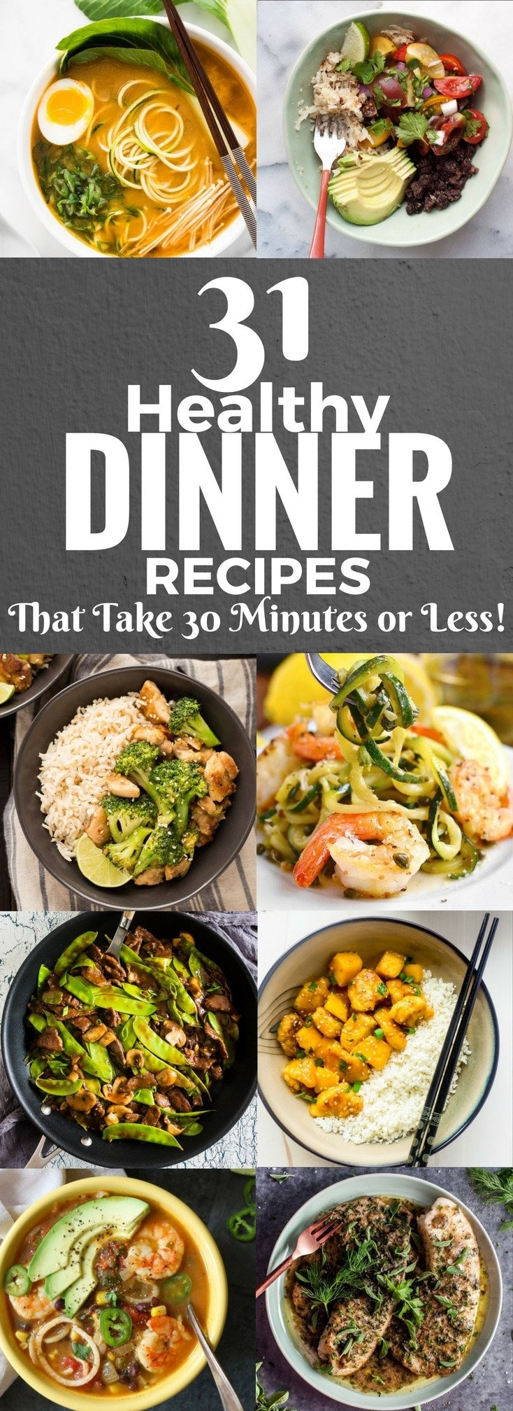 Healthy Dinner Ideas Pinterest  31 Healthy Dinner Recipes That Take 30 Minutes or Less