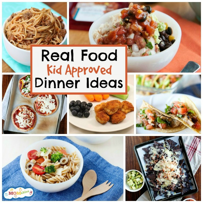Healthy Dinner Recipes For Kids  10 Real Food Kid Approved Dinner Ideas