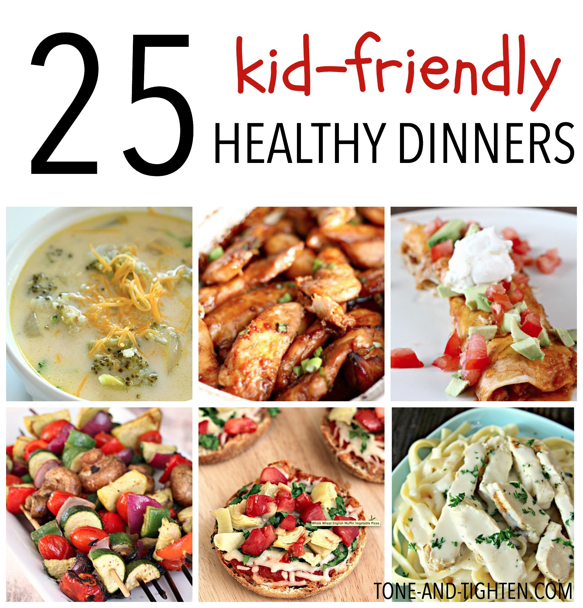 Healthy Dinner Recipes For Kids  25 Kid Friendly Healthy Dinners