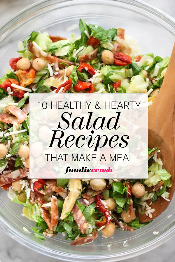 Healthy Dinner Salads  10 Healthy and Hearty Salad Recipes That Make a Meal