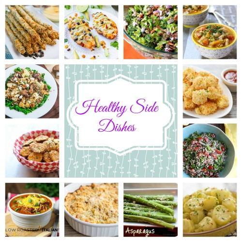 Healthy Dinner Side Dishes Recipes  18 Healthy Side Dishes Healthy Recipes to Make Your Meals