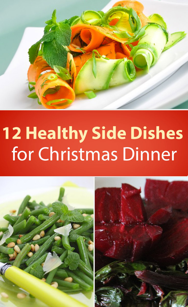 Healthy Dinner Side Dishes Recipes  12 Healthy Christmas Dinner Side Dishes