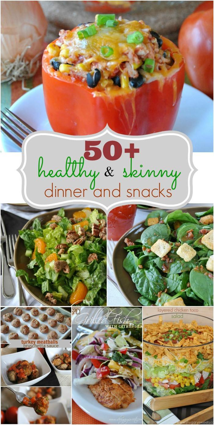 Healthy Dinner Snacks the Best Ideas for 50 Skinny Dinner & Snack Ideas Shugary Sweets