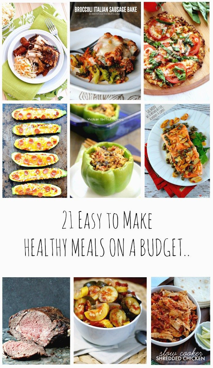 Healthy Dinner Take Out  21 Easy to make Healthy Meals on a Bud