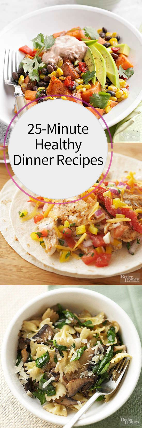 Healthy Dinner Tonight  25 Minute Healthy Dinner Recipes