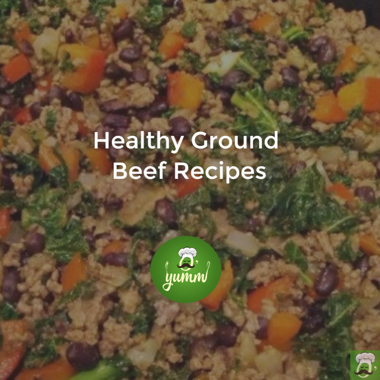 Healthy Dinner With Ground Beef  7 Healthy Ground Beef Recipes for a Perfect Dinner