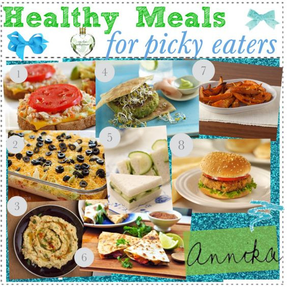 """Healthy Dinners For Picky Eaters  """"Healthy Meals for PICKY EATERS ♥"""" by"""