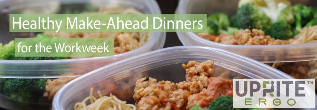 Healthy Dinners For The Week  Healthy Make Ahead Dinners for the Work Week Uprite Ergo