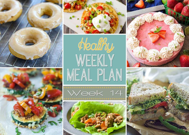 Healthy Dinners For The Week  Healthy Meal Plan Week 14