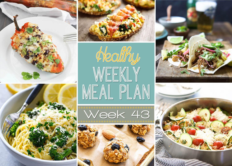 Healthy Dinners For The Week  Healthy Weekly Meal Plan Week 43