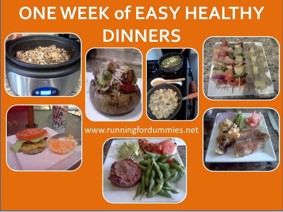 Healthy Dinners For The Week  RUNNING WITH OLLIE e Week of Easy Healthy Dinners