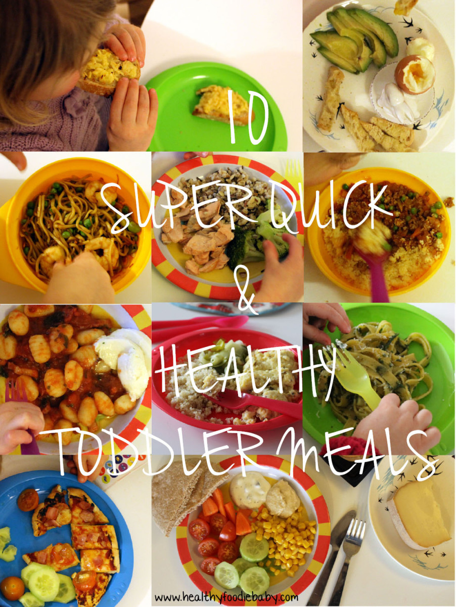 Healthy Dinners For Toddlers  10 Super Quick & Healthy Toddler Meals – Healthyfoo baby