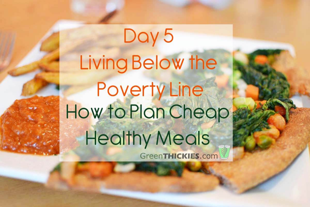 Healthy Dinners For Two On A Budget  Day 5 Living Below the Line How to plan cheap healthy meals
