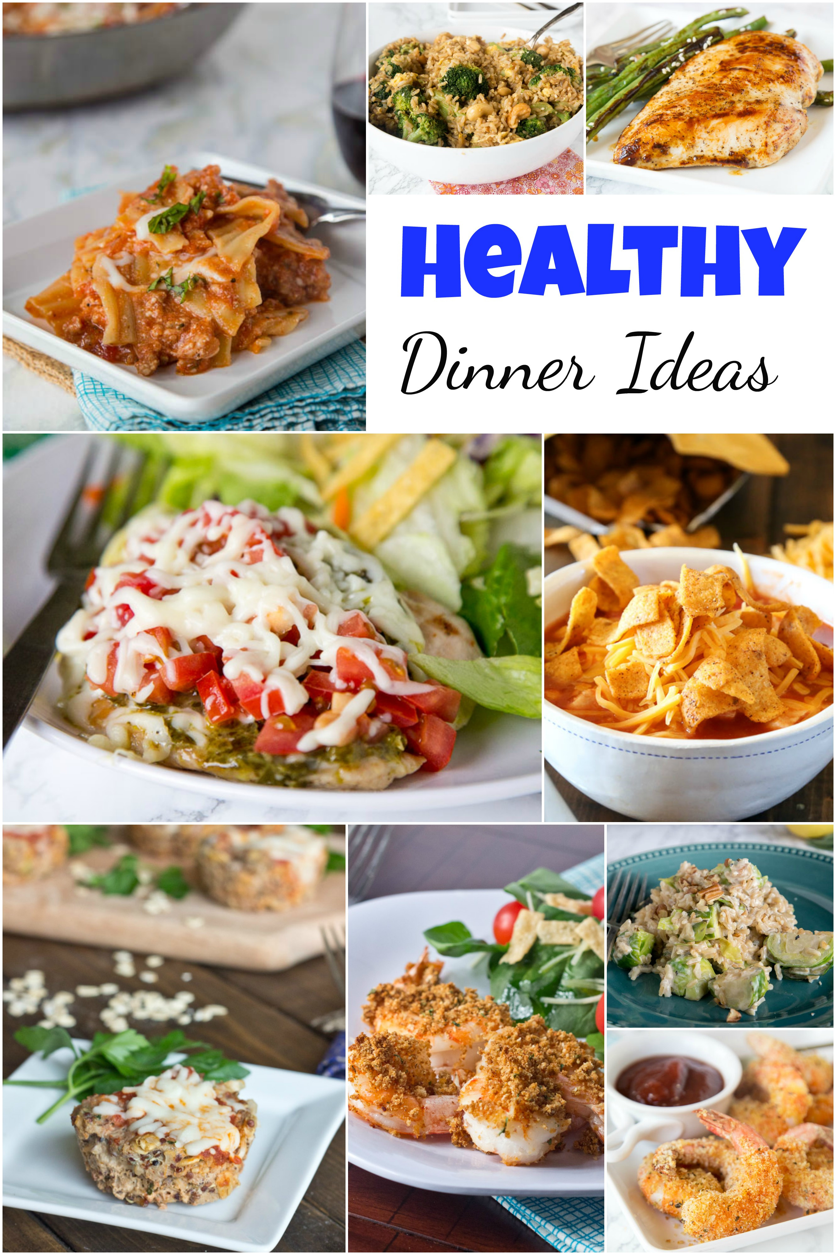 Healthy Dinners Ideas  Healthy Dinner Ideas Dinners Dishes and Desserts