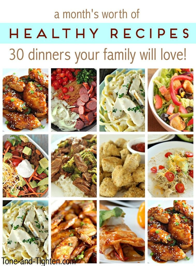 Healthy Dinners Kids Love  A month s worth of healthy recipes 30 dinners your whole
