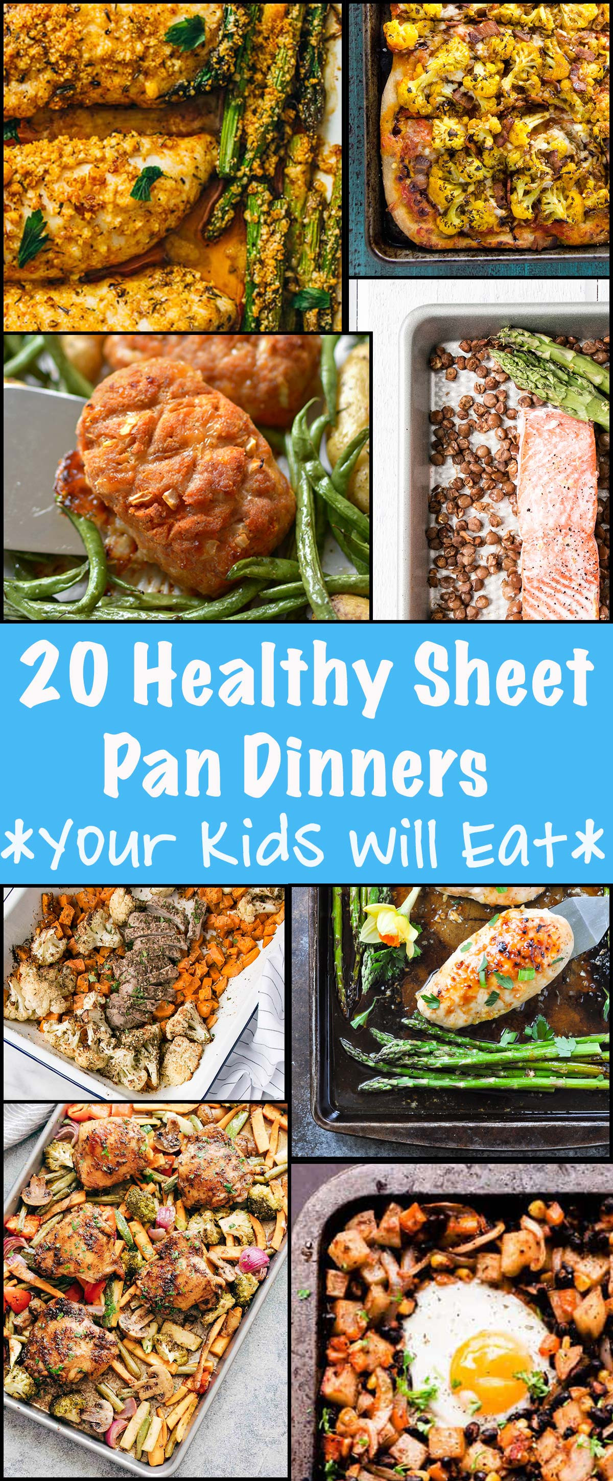 Healthy Dinners Kids Will Eat  20 Healthy Sheet Pan Dinners Your Kids Will Actually Eat