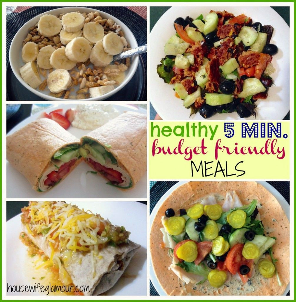 Healthy Dinners On A Budget  Quick Healthy Bud Friendly Meals 5 minutes or less
