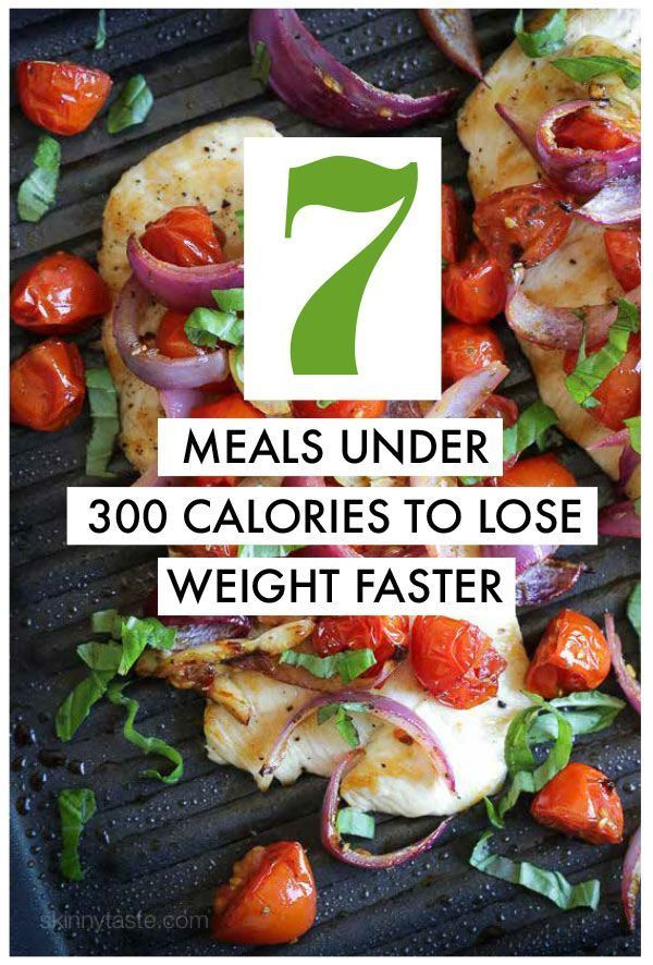 Healthy Dinners To Lose Weight  7 Recipes Under 300 Calories to Help You Lose Weight