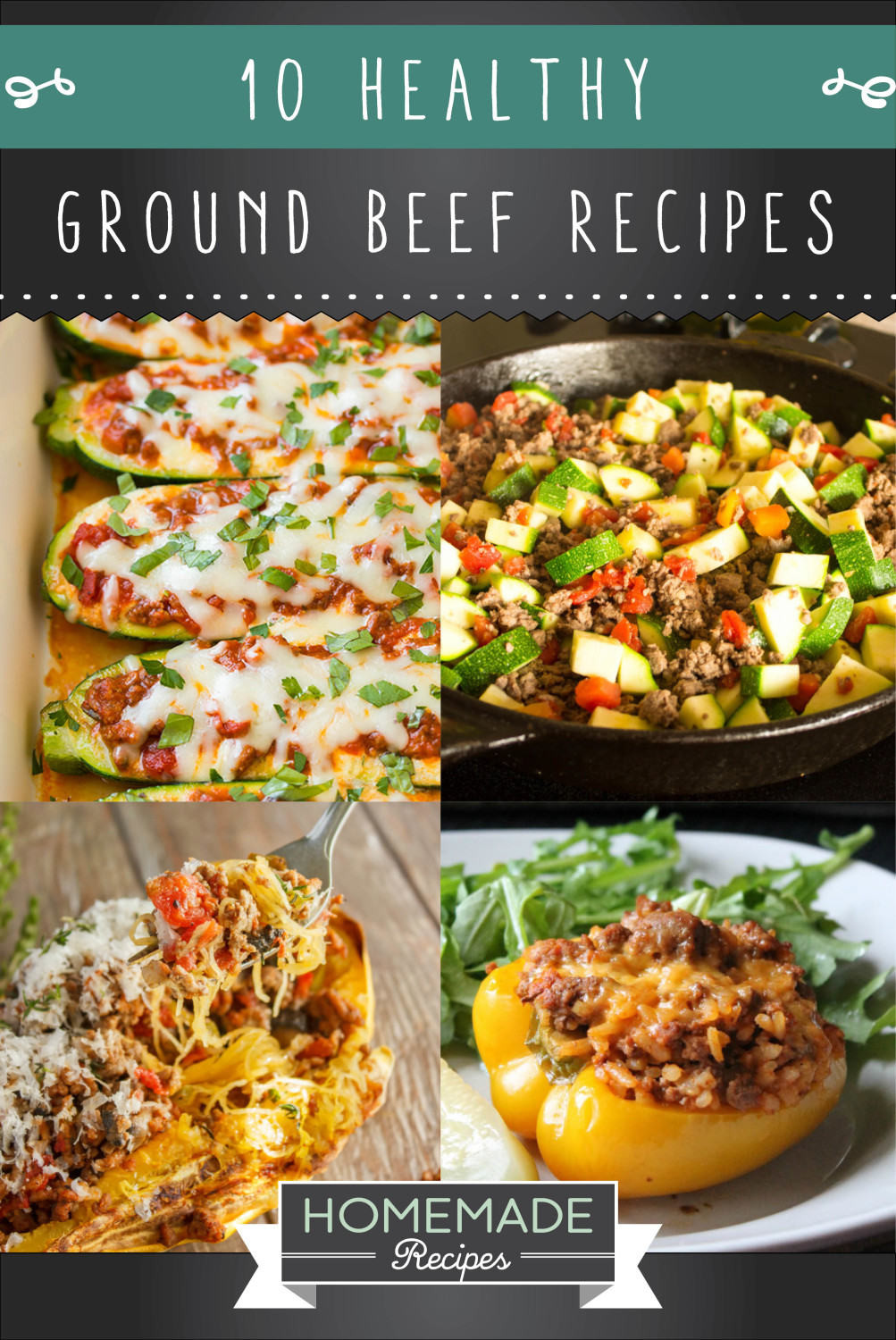 Healthy Dinners With Ground Beef  10 Healthy Ground Beef Recipes