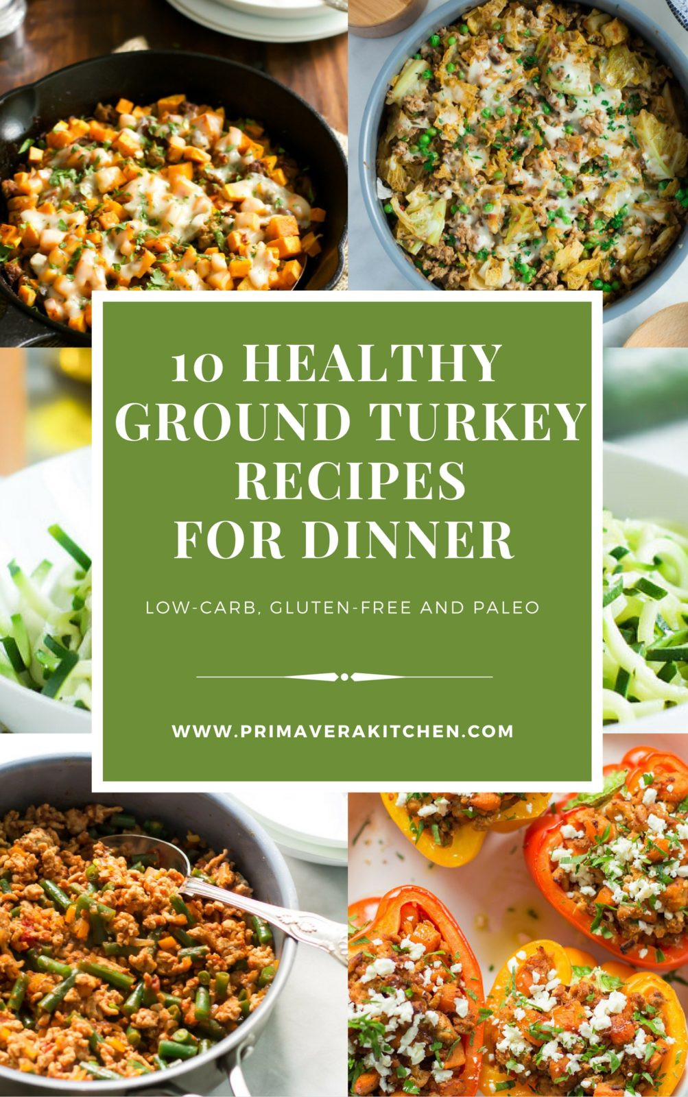 Healthy Dishes With Ground Turkey  10 Healthy Ground Turkey Recipes for Dinner Primavera