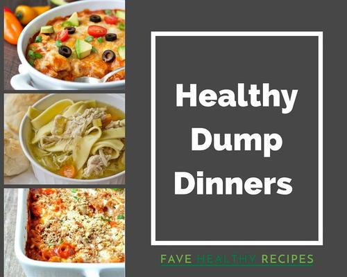 Healthy Dump Dinners  10 Healthy Dump Dinner Recipes