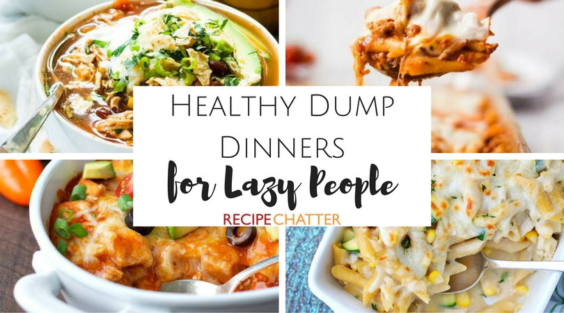 Healthy Dump Dinners the Best Ideas for 10 Healthy Dump Dinners for Lazy People who Want to Be