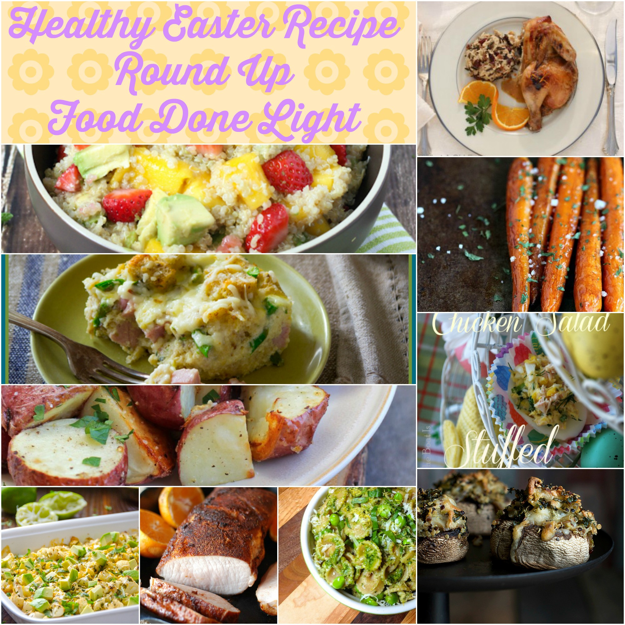 Healthy Easter Dinner  Healthy Easter Recipe Round Up Food Done Light