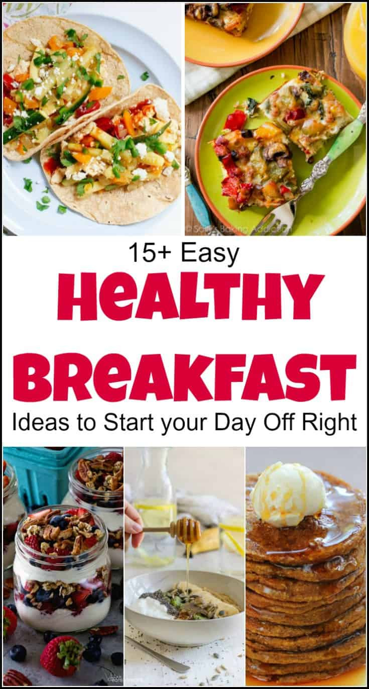 Healthy Easy Breakfast  Easy Healthy Breakfast Ideas to Start Your Day Right