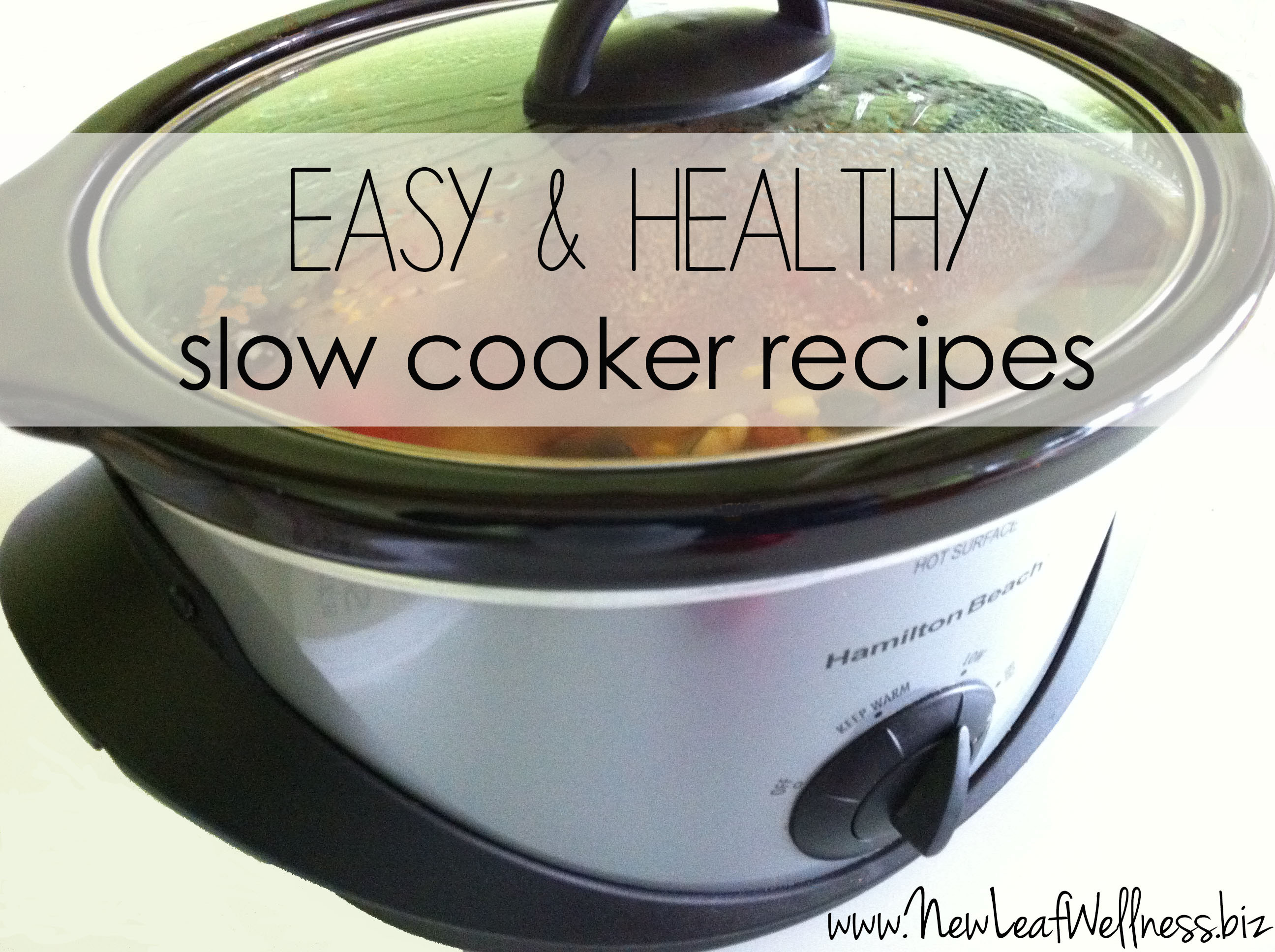Healthy Easy Slow Cooker Recipes  Slow Cooker Healthy Slow Cooker Chicken Recipes