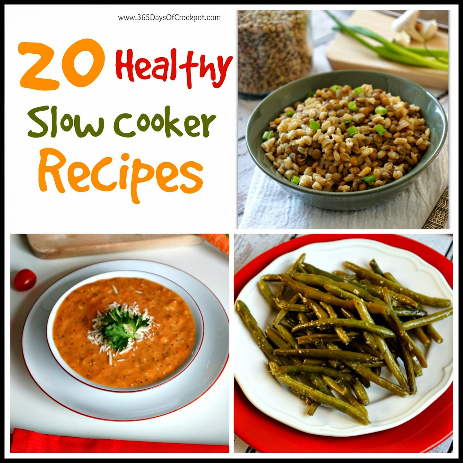 Healthy Easy Slow Cooker Recipes  20 Healthy Slow Cooker Recipes 365 Days of Slow Cooking
