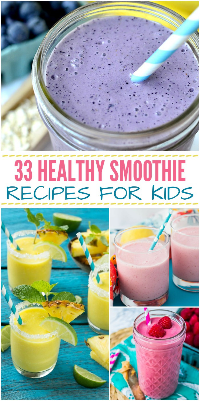 Healthy Easy Smoothie Recipes  33 Healthy Smoothie Recipes for Kids