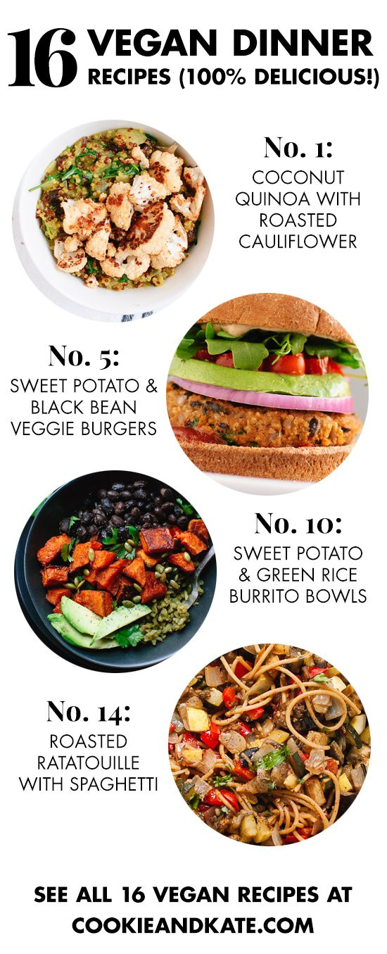 Healthy Easy Vegan Recipes 20 Best 16 Delicious Vegan Dinner Recipes Cookie and Kate