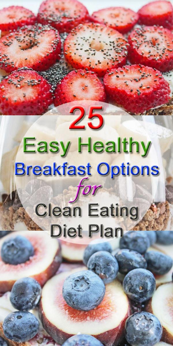 Healthy Eating Breakfast  25 Healthy Breakfast Options