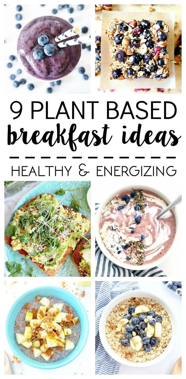 Healthy Energizing Breakfast  What I Ate 9 Plant Based Breakfast Ideas All Vegan